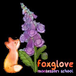 Foxglove Montessori