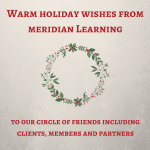 Season's Greetings from Meridian Learning